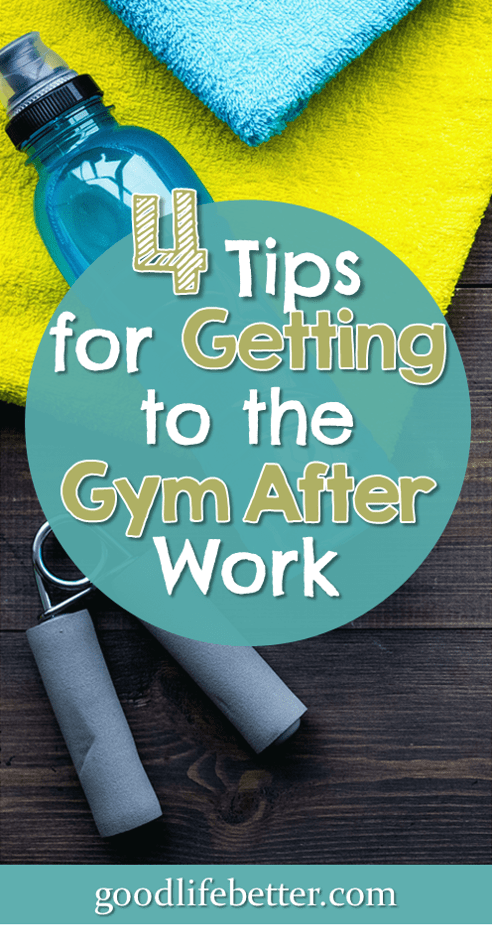 4 Tips for Actually Getting to the Gym after Work