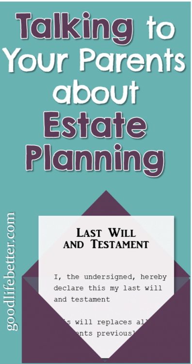 There is a lot of peace of mind to gain from talking to your parents about estate planning. Here are some great tips for doing so. #EstatePlannning