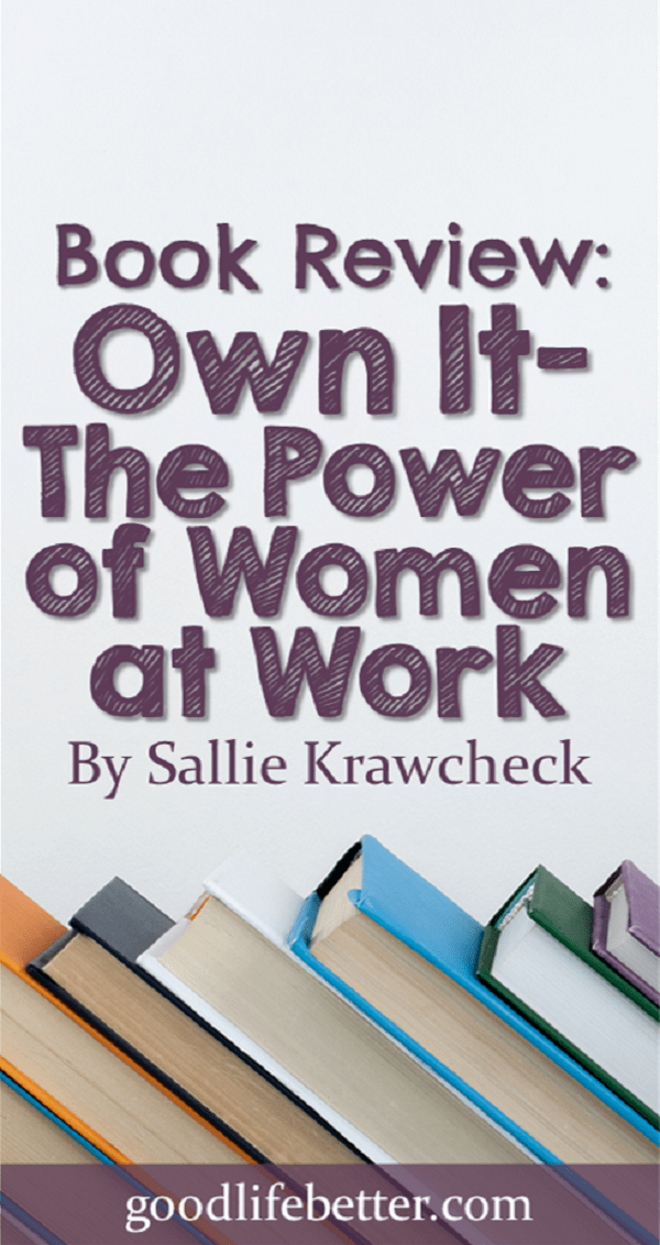 Women have more power than they think at work.  By owning it, we can improve the work environment today and for women in the future!
