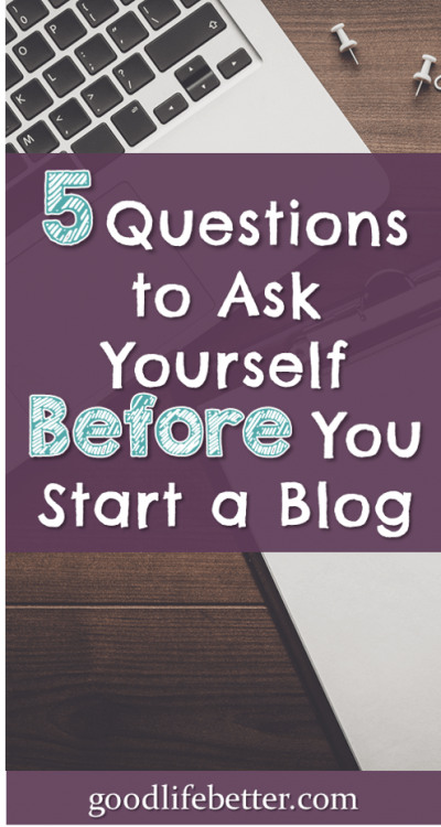 Blogs can be a lot of fun but they are also a lot of work. Here are 5 questions to ask before you start a blog.