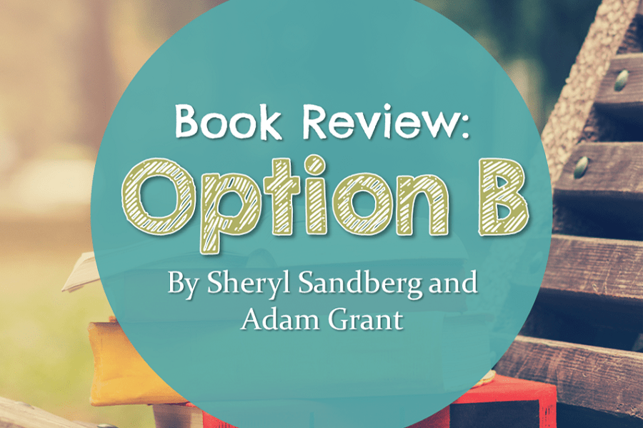 Book Review: Option B | Good Life  Better