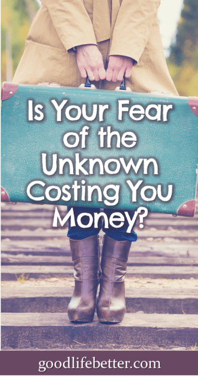 How does fear affect your financial decision-making? The comfortable option may not be the best financial decision. #MoneyFears #PersonalFinance #GoodLifeBetter