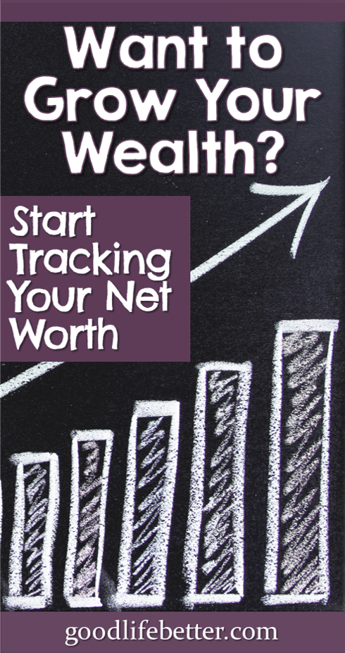 Need Motivation to Take Charge of Your Money? Track Your Net Worth