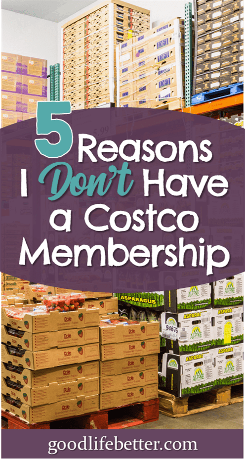 Some people swear by warehouse clubs like Costco for saving money on groceries but they will not help everyone save money. I am definitely someone who would not recover the cost of membership.  #SavingMoneyTips #SavingMoneyonGroceries #GoodLifeBetter